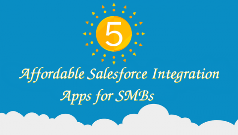 Top 5 Affordable Salesforce Integration Apps for SMBs