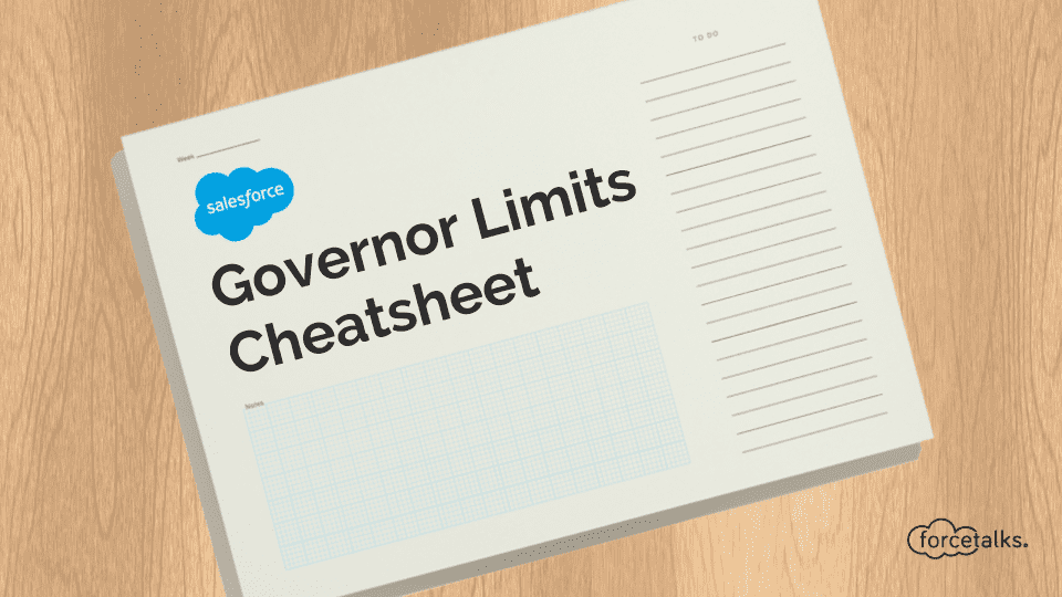 Salesforce | Salesforce Governor Limits – Cheatsheet