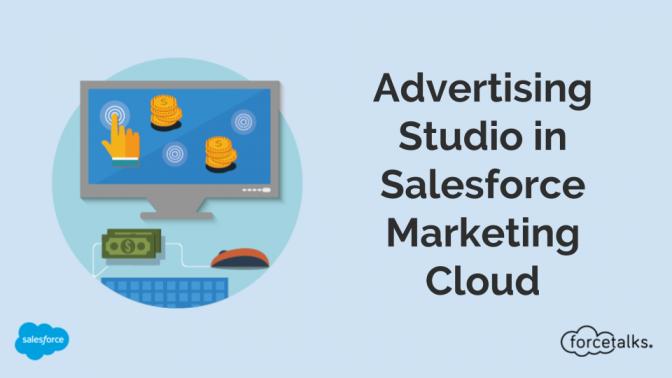 Advertising Studio in Salesforce Marketing Cloud