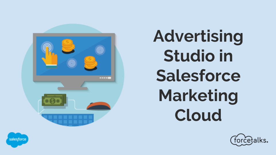 Advertising Studio in Marketing cloud
