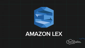 How to Use Amazon Lex in Salesforce?