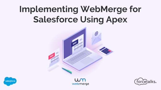 Implementing WebMerge for Salesforce Using Apex