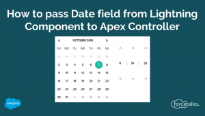 How to pass Date field from Salesforce Lightning Component to Apex Controller?