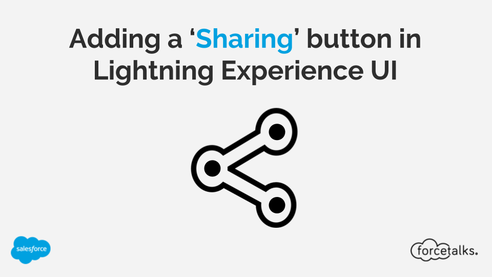 The 'Sharing' button is not available in the Salesforce Lightning Experience UI: Here's a solution for this!