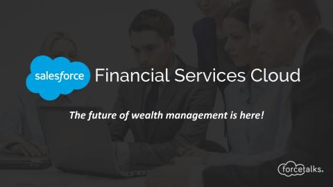 Salesforce Product : Financial Services Cloud