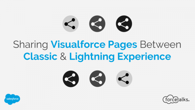 Sharing Salesforce Visualforce Pages Between Classic & Lightning Experience