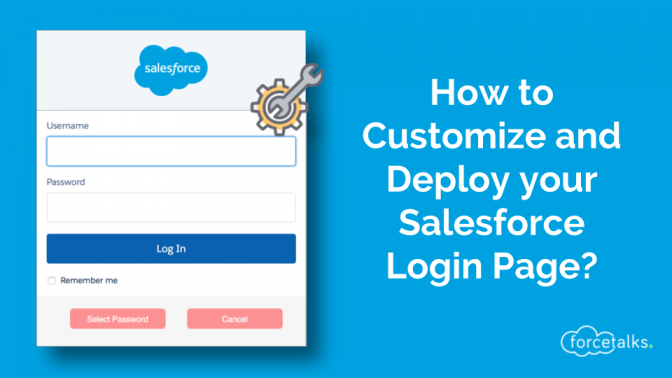 How to Customize and Deploy your Salesforce Login Page