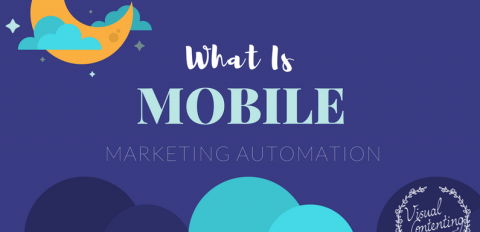 What Is Mobile Marketing Automation?