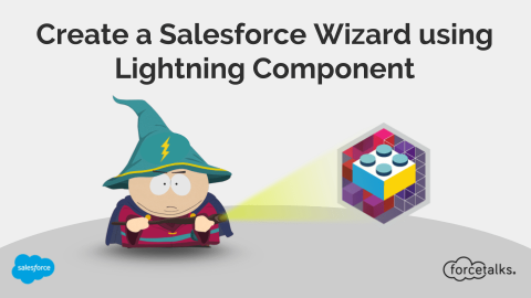 How to Create a Salesforce Wizard using Lightning Component?