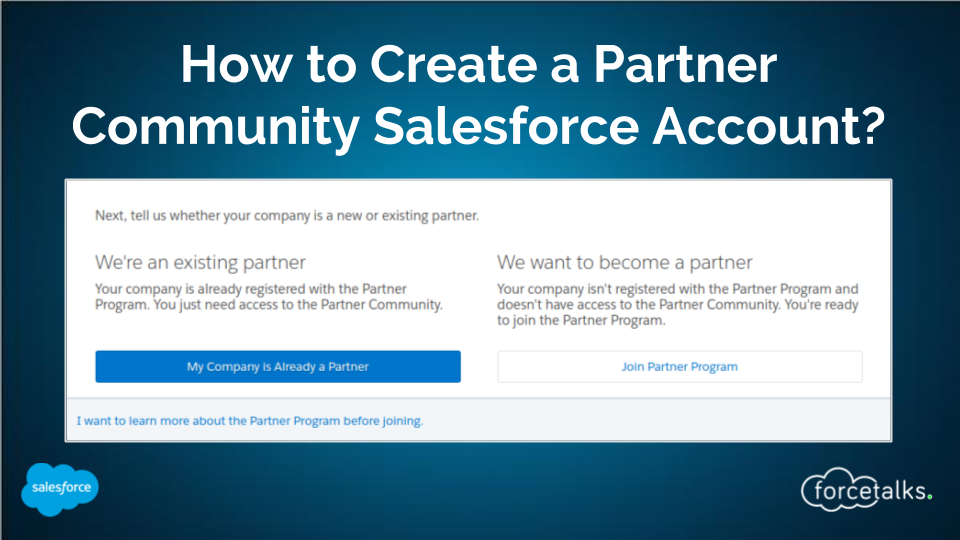 How to Create a Partner Community Salesforce Account?