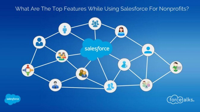 Top Features While Using Salesforce For Nonprofits