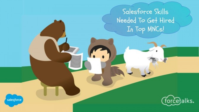 Salesforce Skills Needed To Get Hired In Top MNCs