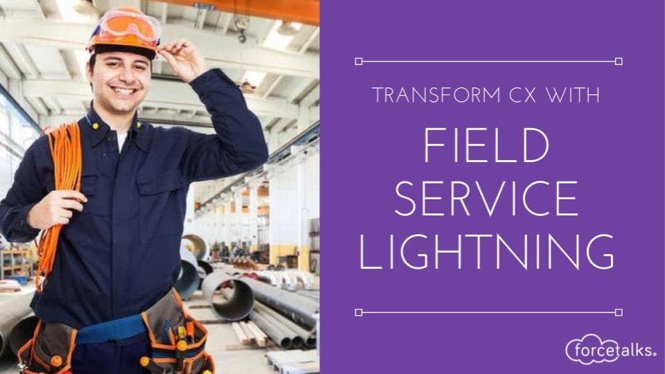 Field Service Lightning the fastest growing product of Salesforce