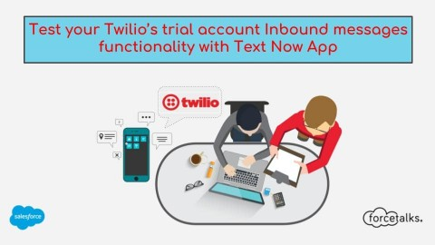 Test your Twilio's trial account Inbound messages functionality with Text Now App
