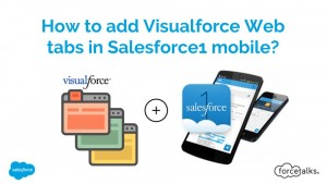 How to add Visualforce Web tabs in Salesforce1 mobile?