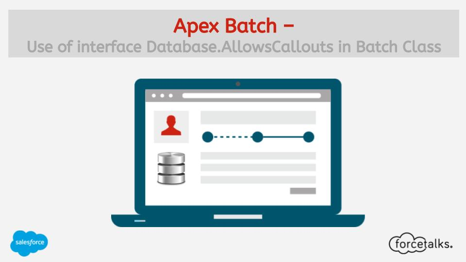 Apex Batch – Use of interface Database.AllowsCallouts in Batch Class