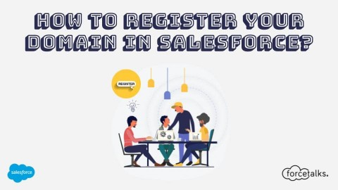 How to Register Your Domain in Salesforce?