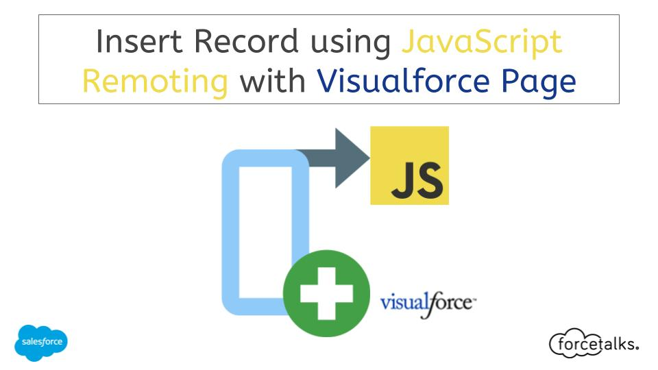 Insert Record using JavaScript Remoting with Visualforce Page