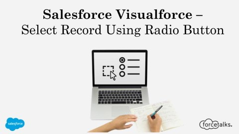 Salesforce Visualforce – Select Record Using Radio Button