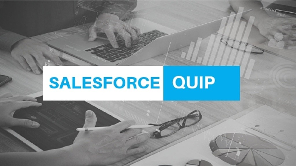 Salesforce Quip Integration—Get Everyone on the Same Page—Literally