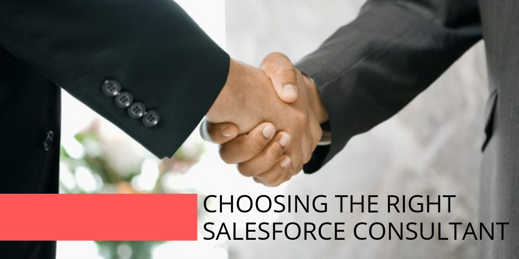 Read this before you choose your Salesforce Consultant
