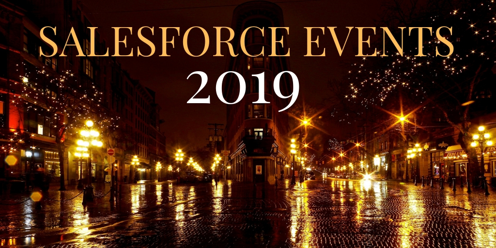 Top 15 Salesforce Events to Watch out for in 2019