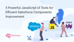 5 Powerful JavaScript UI Tools for Efficient Salesforce Components Improvement