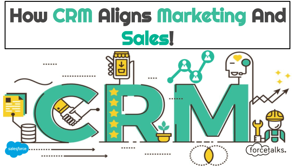 How-CRM-aligns-Sales-and-Marketing
