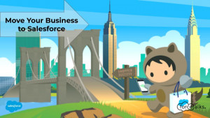 Why Should I Move My Business to Salesforce