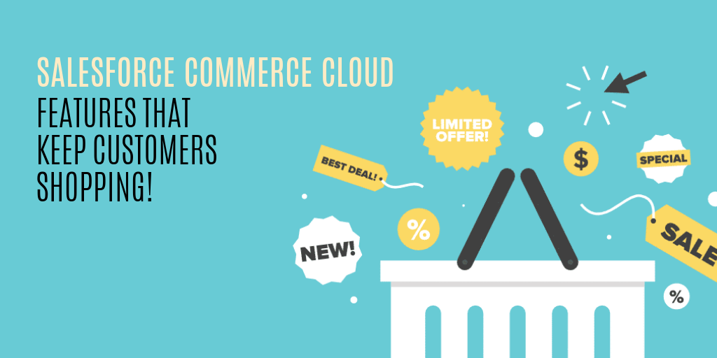 Sneak Peek: Latest Features And Updates of Salesforce commerce Cloud