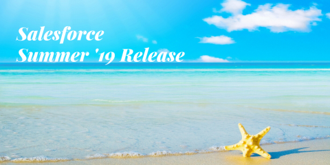 Top 10 Features in Salesforce Summer '19 Release