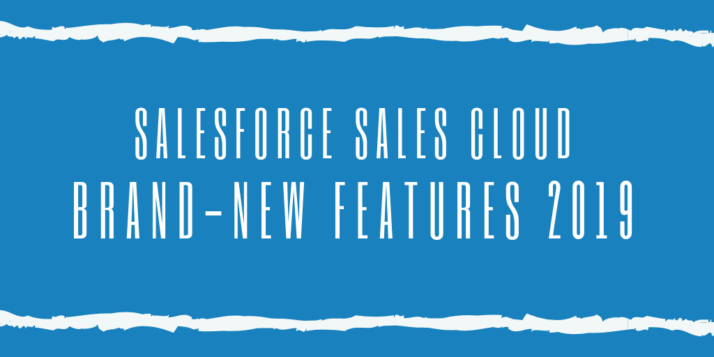 This Week's Top Stories: Salesforce Updates Sales Cloud Features