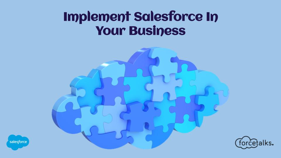 Implement Salesforce In Your Business