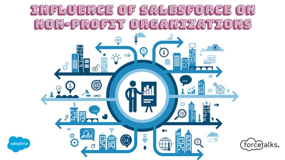 Influence of Salesforce on Non-Profit Organizations