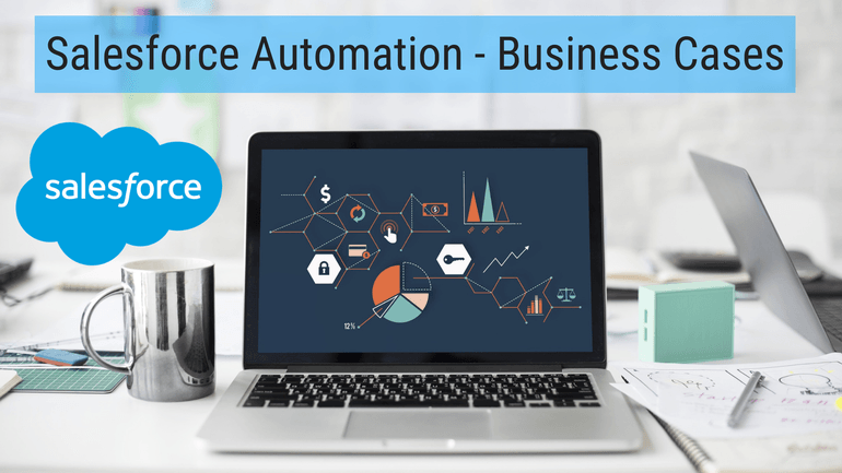 Salesforce Automation — Business Cases