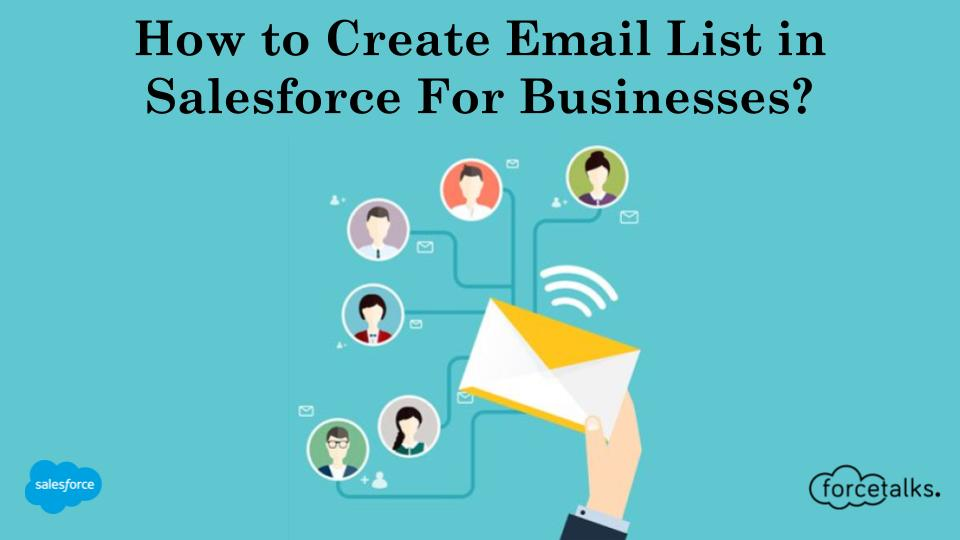 How Do I Create Email List In Salesforce For My Business?