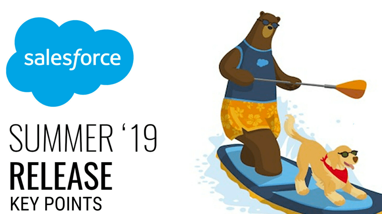 Salesforce Summer '19 – The Top 10 Features