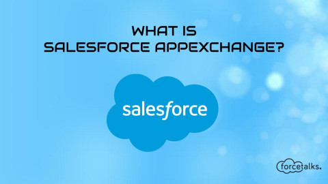 What is Salesforce AppExchange?