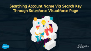 Searching Account Name  Via Search Key Through Salesforce Visualforce Page