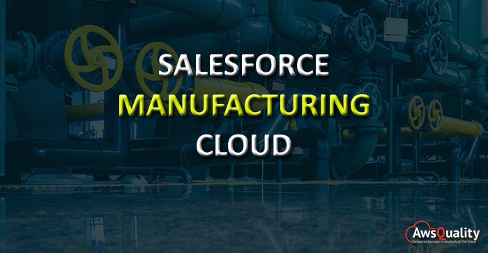 Transparency to Manufacturers with Salesforce Manufacturing Cloud