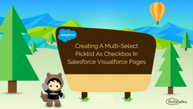 Creating A Multi-Select Picklist As Checkbox In Salesforce Visualforce Pages