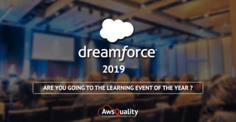Why Should You Attend Salesforce Dreamforce 2019 & How To Make The Most Out Of It?