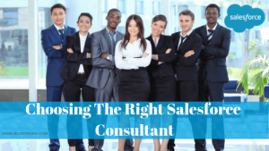 Tips For Choosing The Best Salesforce Consulting Partner