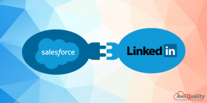 How to Integrate Salesforce and Linkedin Successfully?