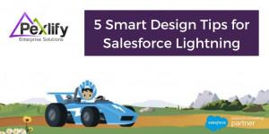 5 Smart Design Tips for Salesforce Lightning