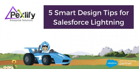 5 Smart Design Tips for Salesforce Lightning