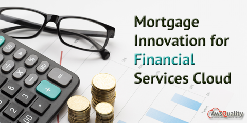 Mortgage Innovation for Salesforce Financial Services Cloud