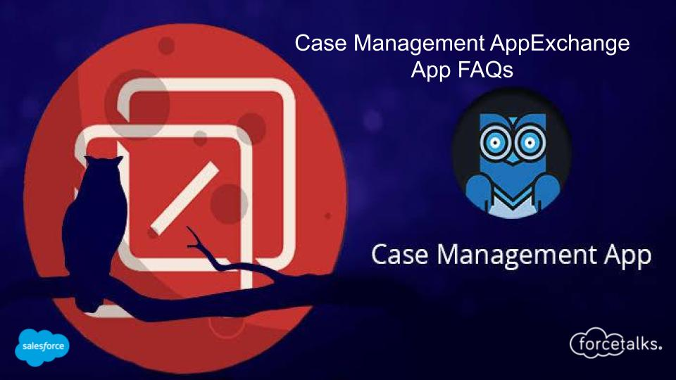 Case management App forcetalks