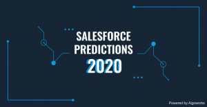 Salesforce Predictions 2020: What does the Future Hold for Salesforce?