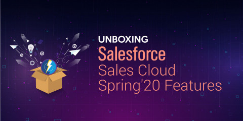 Reimagine your Sales with new Salesforce Sales Cloud Spring '20 Features